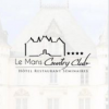 LE MANS COUNTRY CLUB - Hôtel restaurant